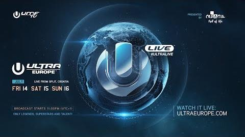 ULTRA LIVE presents Ultra Europe 2017 - DAY1-1