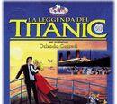 Legend of the Titanic