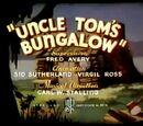 Uncle Tom's Bungalow