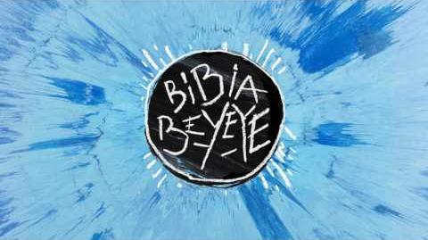 Ed Sheeran - Bibia Ye Ye Official Audio-0