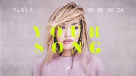 Rita Ora - Your Song (Official Lyric Video)