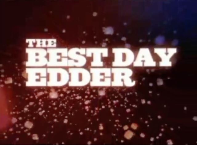 File:The Best Day Edder.png