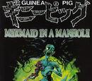 Guinea Pig 4: Mermaid in a Manhole