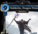 Nahkriin, Dragon Priest