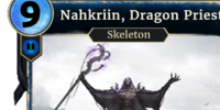 Nahkriin, Dragon Priest