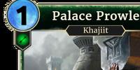 Palace Prowler