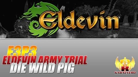Eldevin Gameplay 2014 E3P3 Eldevin Army Trial ★ Die Wild Pig