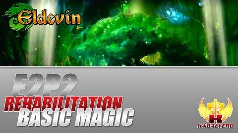Eldevin Gameplay 2014 E2P2 Rehabilitation ★ Basic Magic
