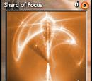 Shard of Focus