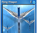 Flying Weapon