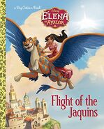 Elena Of Avalor Flight Of The Jaquins Book