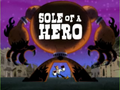Sole of a Hero title