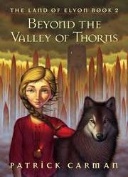 Beyond thorn valley
