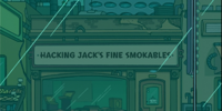Hacking Jack's Fine Smokables