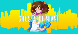 Ghost of Miami