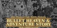 The Music of Epic Battle Fantasy: Bullet Heaven & Adventure Story