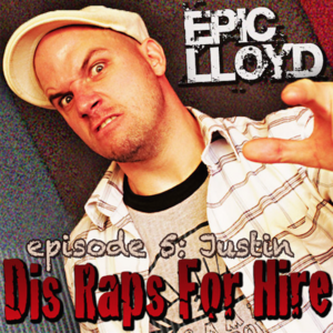 Dis Raps For Hire - Episode 5