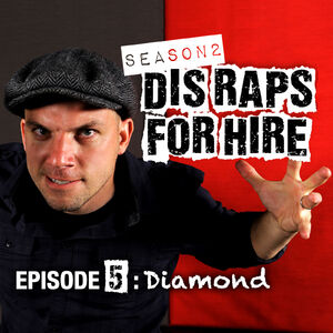 Dis Raps For Hire - Season 2 Episode 5