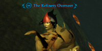 The Refinery Overseer