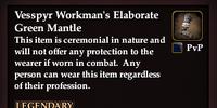 Vesspyr Workman's Elaborate Green Mantle