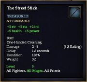 The Street Stick