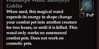 Petamorph Wand: Runnyeye Goblin