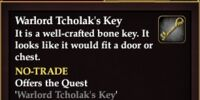 Warlord Tcholak's Key (Quest Starter)