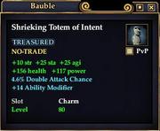 Shrieking Totem of Intent