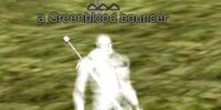 A Greenblood bouncer