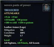 Woven pants of power