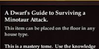 A Dwarf's Guide to Surviving a Minotaur Attack.