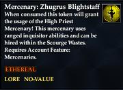 Mercenary Zhugrus Blightstaff