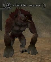 A Grikbar overseer