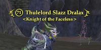 Thulelord Slazz Dralax