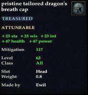 Pristine tailored dragon's breath cap