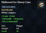 Hollowed Ice Slurry Core
