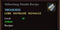 Yellowfang Mantle Recipe