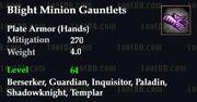 Blight Minion Gauntlets