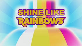 Rainbow Rocks ''Shine Like Rainbows'' music video cover