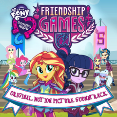 Equestria Girls Friendship Games soundtrack album cover