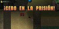 ¡Cebo en la prisión!