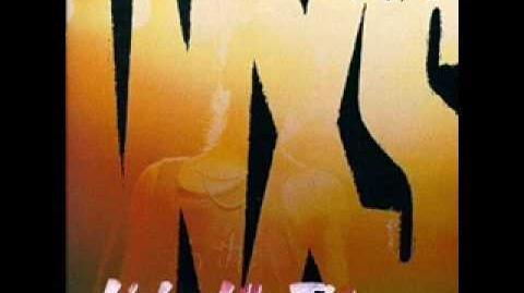 INXS - Kiss The Dirt (Falling Down The Mountain)