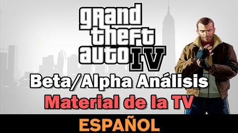 GTA IV - Beta Alpha Análisis - Material de la TV Spanish