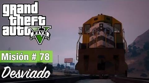 """Grand Theft Auto V - """"Desviado"""""""