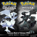 Pokémon Black & Pokémon White - Super Music Collection.png