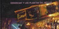 Coruscant y los Planetas del Núcleo