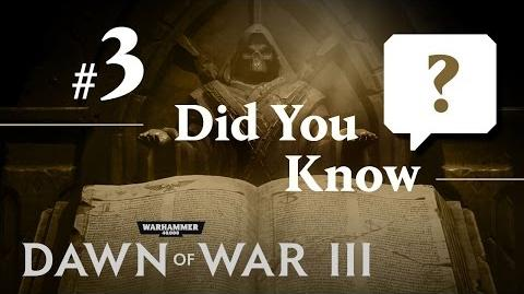 Dawn of War III Did You Know 3