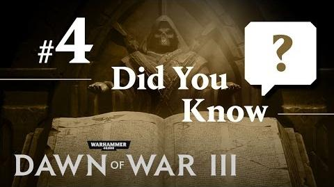 Dawn of War III Did You Know 4