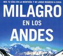 Milagro en los Andes, mis 72 días en la montaña y mi largo regreso a casa