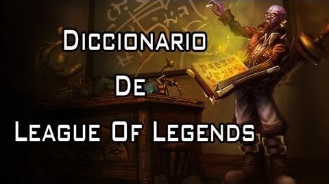 Diccionario de la Real Liga de Leyendas (Lingo Of Legends)